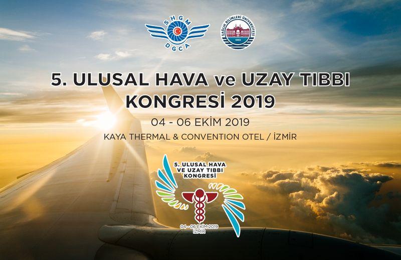 5. Ulusal Hava ve Uzay Tıbbı Kongresi 2019