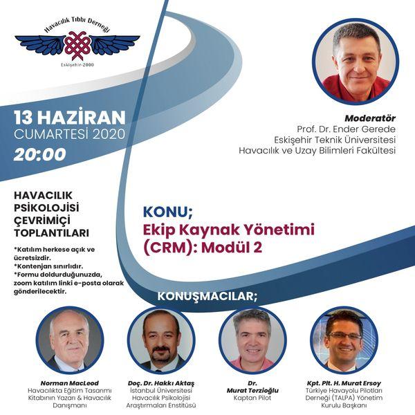 Havacılık Psikolojisi Çevrimiçi Toplantıları – Konu: Ekip Kaynak Yönetimi (CRM): Modül 2